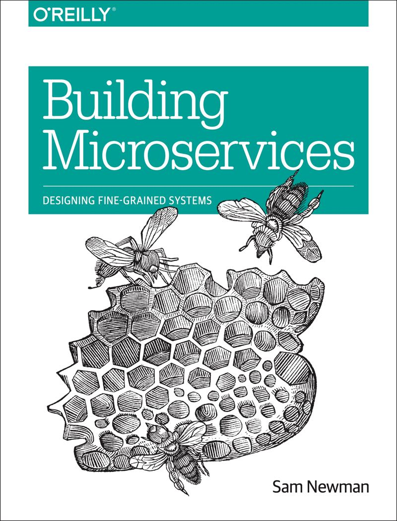 Building Microservices, published by O'Reilly